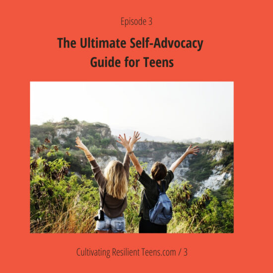 ep-3-self-advocacy-guide-for-teens
